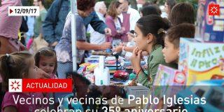 Vecinos y vecinas de Pablo Iglesias celebran su 35º aniversario