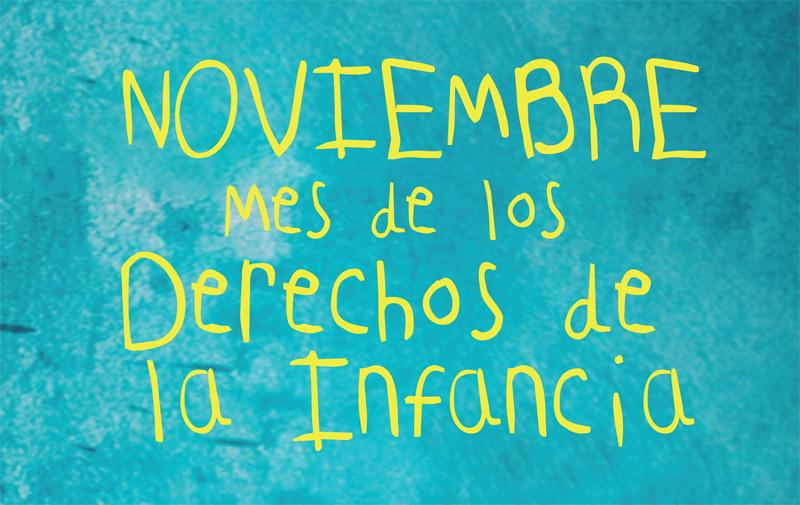 Noviembre: mes de los derechos de la infancia