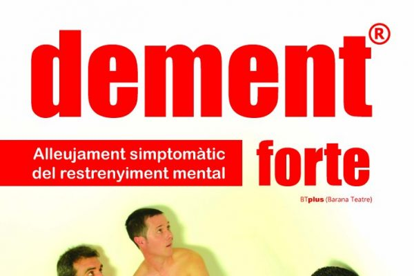 'DEMENT FORTE'