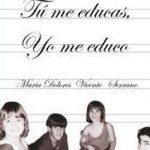 Literatura: 'Tú me educas, yo me educo'