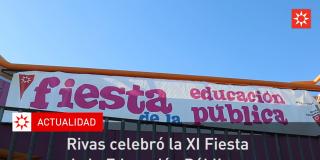 Rivas celebró la XI Fiesta de la Educación Pública