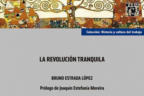 'La revolución tranquila', de Bruno Estrada