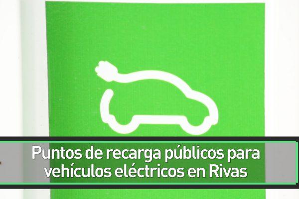 Puntos de recarga públicos para vehículos eléctricos en Rivas