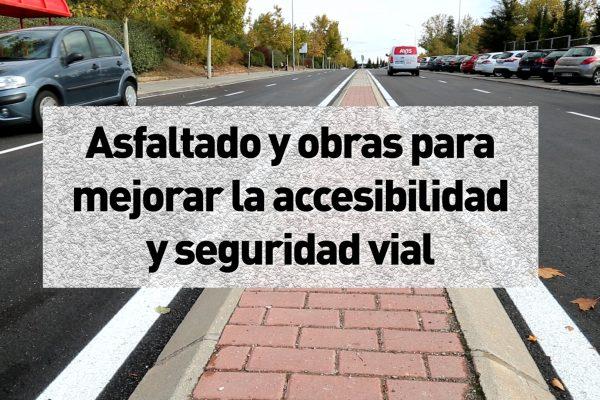 Asfaltado y obras para mejorar la accesibilidad y seguridad vial