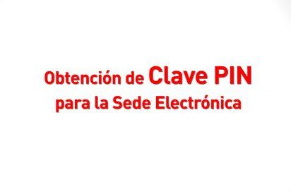 Obtención de Clave PIN para la Sede Electrónica