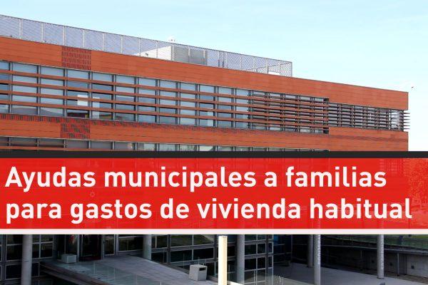 Ayudas municipales a familias para gastos de vivienda habitual