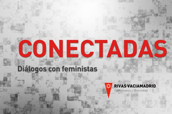 Conectadas. Diálogos con feministas. Astrid Agenjo