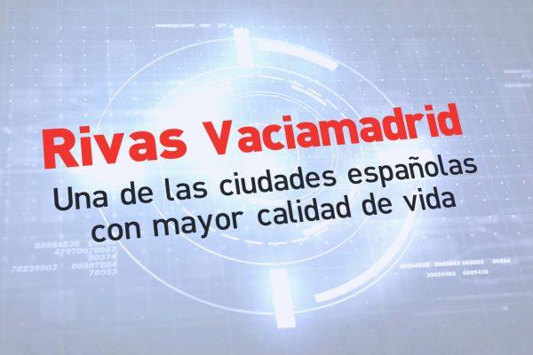 Rivas Vaciamadrid, una de las ciudades españolas con mayor calidad de vida