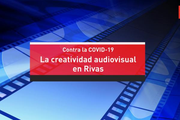La creatividad audiovisual en Rivas