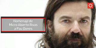 Homenaje de Micro Abierto Rivas a Pau Donés