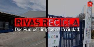 Rivas recicla. Dos Puntos Limpios en la ciudad