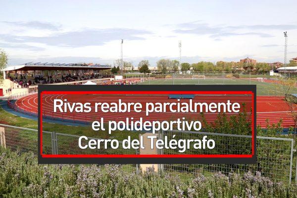 Rivas reabre parcialmente el polideportivo Cerro del Telégrafo
