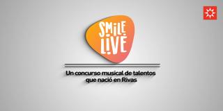 Smile Live. Un concurso musical de talentos que nació en Rivas