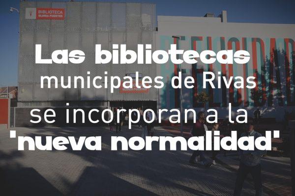 Las bibliotecas de Rivas se incorporan a la 'nueva normalidad'