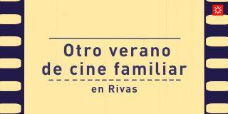 Otro verano de cine familiar en Rivas