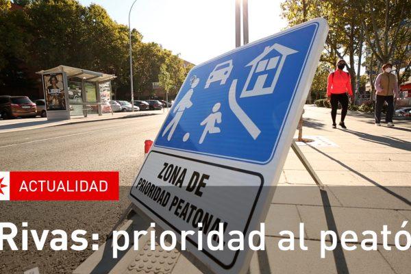 Rivas: Prioridad al peatón