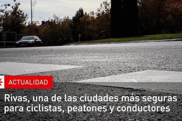 Rivas, una de las ciudades más seguras para ciclistas, peatones y conductores
