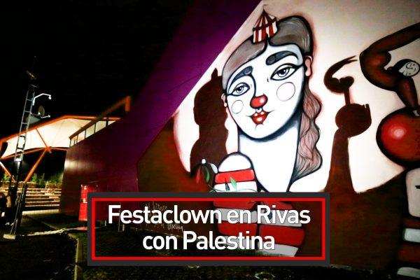 Festaclown en Rivas con Palestina