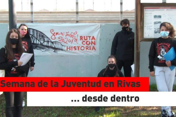 Semana de la Juventud en Rivas… desde dentro