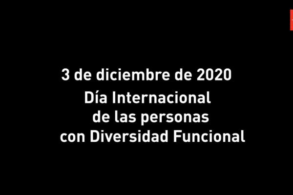 3 de diciembre Día Internacional de las personas con Diversidad Funcional