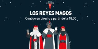 Los Reyes Magos, contigo en directo