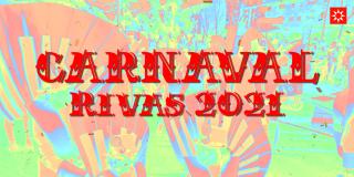 Vive el Carnaval de Rivas 2021