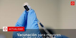 Vacunación para mayores de 80 años en Rivas