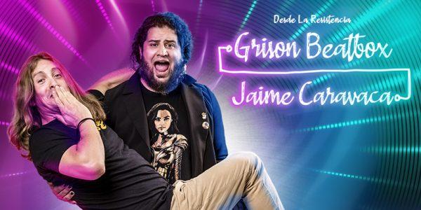Grison Beatbox & Jaime Caravaca: 'Desde La Resistencia'