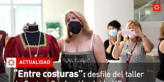 'Entre costuras': desfile del taller de Corte y Confección de la UP de Rivas
