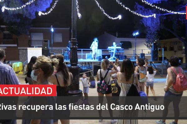 Rivas recupera las fiestas del Casco Antiguo