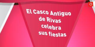 El Casco Antiguo de Rivas celebra sus fiestas
