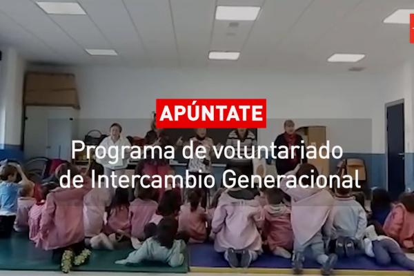Apúntate al Programa de voluntariado de Intercambio Generacional