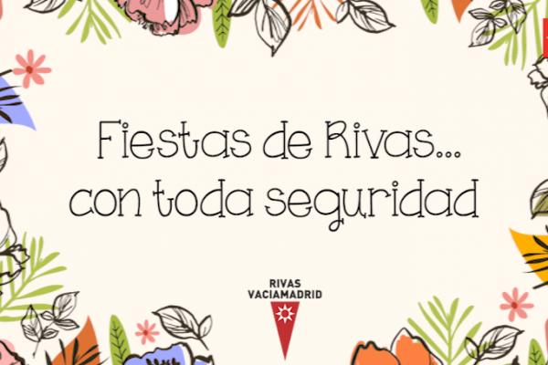 Fiestas de Rivas...con toda seguridad