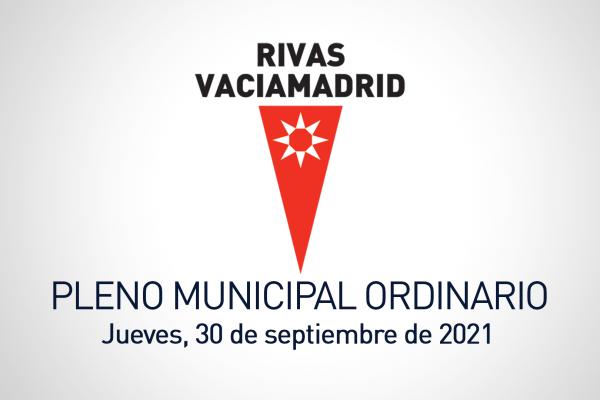Pleno municipal del Ayuntamiento de Rivas Vaciamadrid del 30 de septiembre de 2021