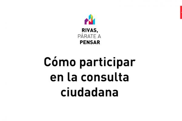 Cómo participar en la consulta ciudadana: 'Rivas, párate a pensar'